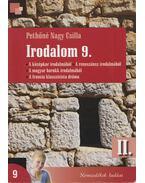 Irodalom 9. II. - Pethőné Nagy Csilla