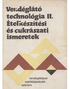 Vendéglátó technológia II. - Pető Gyula