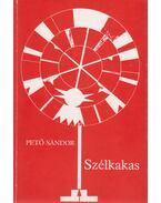 Szélkakas - Pető Sándor
