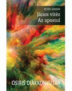 János vitéz / Az apostol - Petőfi Sándor
