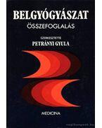 Belgyógyászat - Petrányi Gyula