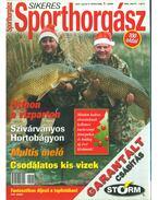 Sikeres Sporthorgász 2007. január II. évfolyam 1. szám - Petrenka Noémi (szerk.)