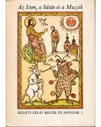 Az Isten, a Sátán és a Muzsik - Petrovácz István