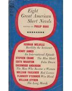 Eight Great American Short Novels - Philip Rahv