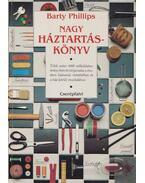 Nagy háztartáskönyv - Phillips, Barty