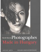 Photographes - Made in Hungary - Kincses Károly