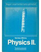 Physics II. - Vermes Miklós