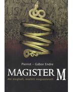 Magister M - Pierrot, GÁBOR ENDRE