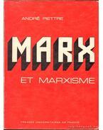 Marx et marxisme - Piettre, André