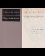 Nagyvárosi ikonok (dedikált) - Pilinszky János