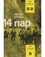 14 nap (dedikált) - Pintér István