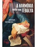 A harmónia tébolya - Pintér Tibor