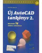 Új AutoCad tankönyv 2. - Pintér Zoltán