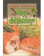 Nagy diétáskönyv - Piros Christa