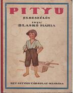 Pityu - Blaskó Mária