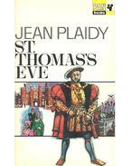 St, Thomas Eve - Plaidy, Jean