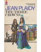 The Three Crowns - Plaidy, Jean
