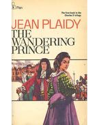 The Wandering Prince - Plaidy, Jean