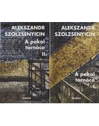 A pokol tornáca I-II. - Szolzsenyicin, Alekszandr