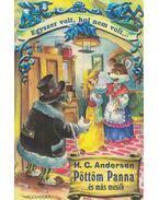 Pöttöm Panna és más mesék - H.C. Andersen