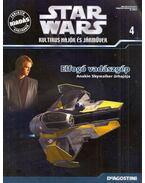 Star Wars Kultikus hajók és járművek 4. - Elfogó vadászgép, Anakin Skywalker űrhajója - Póczik Gábor, Ryszard Popiolek