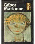 Gábor Marianne (dedikált) - Pogány Ö. Gábor
