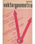 Vektorgeometria - Pogáts Ferenc