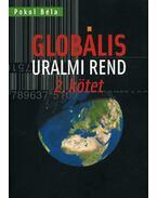 Globális uralmi rend - 2. kötet - Pokol Béla