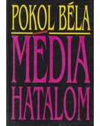 Médiahatalom - Pokol Béla