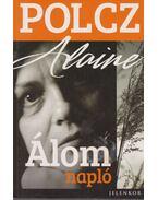Álomnapló - Polcz Alaine