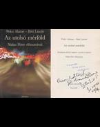 Az utolsó mérföld (dedikált) - Polcz Alaine, Bitó László