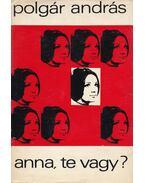 Anna, te vagy? - Polgár András