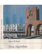 Úton Algériában - Polkehn, Klaus