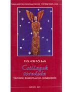 Csillagok tornácán (aláírt) - Polner Zoltán