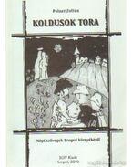 Koldusok tora - Polner Zoltán