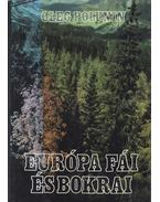 Európa fái és bokrai - Polunin, Oleg