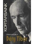 Déry Tibor - Pomogáts Béla