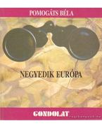 Negyedik Európa - Pomogáts Béla