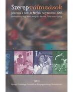 Szerepváltozások - Pongrácz Tiborné (szerk.), Nagy Ildikó, Tóth István György
