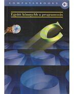 Együtt könnyebb a programozás - C - Dr. Poppe András, Benkő Tiborné