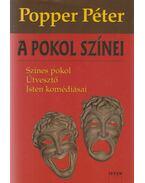 A pokol színei - Popper Péter