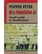 Út a tükrökön át - Popper Péter