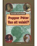Van ott valaki? - Popper Péter