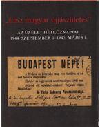 Lesz magyar újjászületés - Pór Edit és Vásárhelyi Miklós (szerk.)