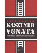 Kasztner vonata - Porter, Anna