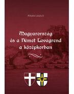 Magyarország és a Német Lovagrend a középkorban - Pósán László
