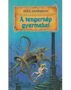 A tengernép gyermekei - Poul Anderson