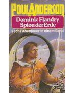 Dominic Flandry, Spion der Erde - sechs Abenteuer in einem Band - Poul Anderson