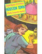 Houston Town - POWELL, DEBORAH