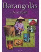 Barangolás Ázsiában - Pozdora Zsuzsa (szerk.)
